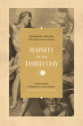 Raised on the Third Day: Defending the Historicity of the Resurrection of Jesus Cover Image
