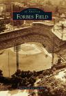 Forbes Field (Images of America (Arcadia Publishing)) Cover Image
