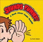 Sounds Funny!: A Book about Comic Sounds Cover Image