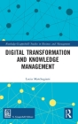 Digital Transformation and Knowledge Management Cover Image