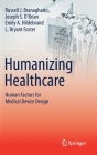 Humanizing Healthcare - Human Factors for Medical Device Design Cover Image