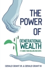The Power of Generational Wealth: It's More Than Dollars and Cents Cover Image