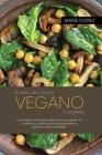 Libro de recetas veganas: Recetas fáciles y deliciosas a base de plantas para nutrir tu cuerpo y comer de la tierra ( SPANISH EDITION) Cover Image