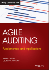 Agile Auditing: Fundamentals and Applications (Wiley Corporate F&a) Cover Image