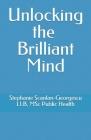 Unlocking the Brilliant Mind Cover Image