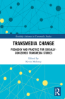 Transmedia Change: Pedagogy and Practice for Socially-Concerned Transmedia Stories Cover Image