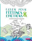 Color Your Feelings and Emotions: Relaxation & Stress Relief Coloring Book Cover Image