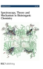 Spectroscopy, Theory and Mechanism in Bioinorganic Chemistry: Faraday Discussions No 148 Cover Image