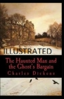 The Haunted Man and the Ghost's Bargain Illustrated Cover Image