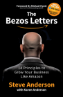 The Bezos Letters: 14 Principles to Grow Your Business Like Amazon Cover Image