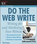 Do the Web Write: Writing and Marketing Your Website (101 for Small Business Series) Cover Image