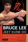 Jeet Kune Do: Bruce Lee's Commentaries on the Martial Way (Bruce Lee Library #3) Cover Image