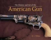 History and Art of the American Gun Cover Image