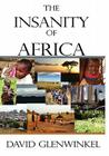 The Insanity of Africa Cover Image