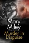 Murder in Disguise (Roaring Twenties Mystery #4) Cover Image