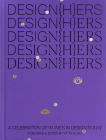 Design{h}ers: A Celebration of Women in Design Today Cover Image
