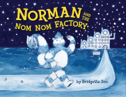 Norman and the Nom Nom Factory Cover Image