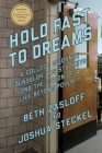 Hold Fast to Dreams: A College Guidance Counselor, His Students, and the Vision of a Life Beyond Poverty Cover Image