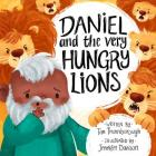 Daniel and the Very Hungry Lions Cover Image