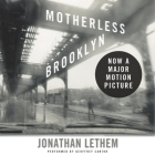 Motherless Brooklyn Lib/E Cover Image