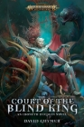 The Court of the Blind King (Warhammer: Age of Sigmar) Cover Image