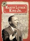 Martin Luther King Jr. in His Own Words (Eyewitness to History) Cover Image