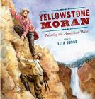 Yellowstone Moran: Painting the American West Cover Image