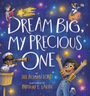 Dream Big, My Precious One Cover Image