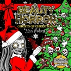 The Beauty of Horror: Ghosts of Christmas Coloring Book Cover Image