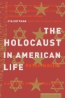 The Holocaust in American Life Cover Image