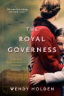 The Royal Governess: A Novel of Queen Elizabeth II's Childhood Cover Image