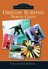 Oregon Surfing: North Coast Cover Image