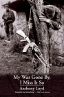 My War Gone By, I Miss It So Cover Image