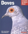 Doves (Barron's Complete Pet Owner's Manuals) Cover Image