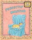 Perfectly Martha (Martha Speaks) Cover Image
