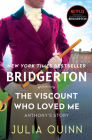 The Viscount Who Loved Me: Bridgerton (Bridgertons #2) Cover Image