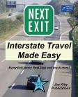 Next Exit - Interstate travel made easy. Every exit and rest stop listed! Cover Image