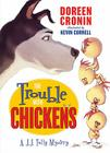 The Trouble with Chickens Cover Image