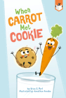 When Carrot Met Cookie Cover Image