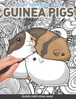 Guinea pig Adults Coloring Book: gerbil cute and cuddly wheek sounds for adults relaxation art large creativity grown ups coloring relaxation stress r Cover Image