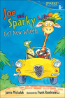 Joe and Sparky Get New Wheels (Candlewick Sparks) Cover Image
