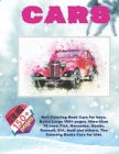 New Coloring Book Cars for boys. Extra Large 150+ pages. More than 70 cars: Fiat, Mercedes, Honda, Renault, KIA, Audi and others. The Coloring Books C Cover Image