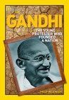 Gandhi: The Young Protester Who Founded a Nation Cover Image