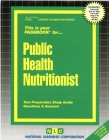 Public Health Nutritionist: Passbooks Study Guide (Career Examination Series) Cover Image
