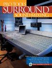 Pro Tools Surround Sound Mixing [With DVD] Cover Image