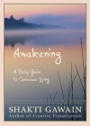 Awakening: A Daily Guide to Conscious Living Cover Image