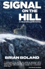 Signal on the Hill: A Cole Williams Novel Cover Image