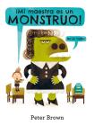 Mi Maestra Es un Monstruo! (No Es Cierto) = My Teacher Is a Monster! (No, I Am Not.) Cover Image