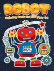 Robot Coloring Books for Kids Ages 4-8: Jumbo Robot Colouring Books for Children Cover Image