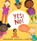 Yes! No!: A First Conversation About Consent (First Conversations) Cover Image